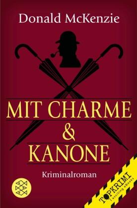 Mit Charme und Kanone