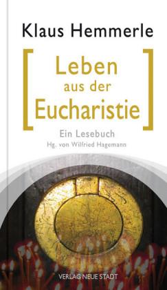 Leben aus der Eucharistie