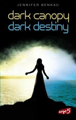 Dark Canopy und Dark Destiny - Doppelbundle