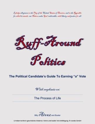 Ruff-Around Politics