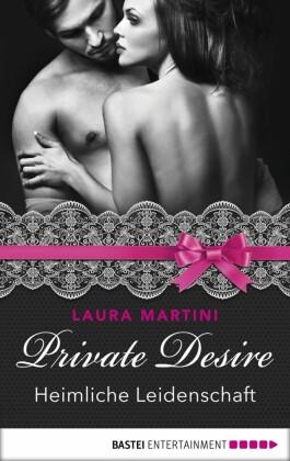 Private Desire - Heimliche Leidenschaft