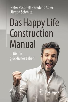 Das Happy Life Construction Manual