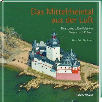Das Mittelrheintal aus der Luft