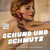 Schund und Schmutz, 2 Audio-CDs