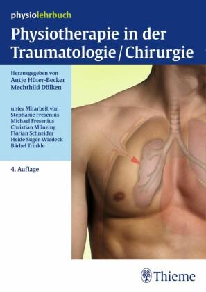 Physiotherapie in der Traumatologie/Chirurgie