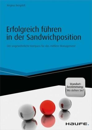 Erfolgreich führen in der Sandwichposition - inkl. Standortbestimmung: Wo stehen Sie?