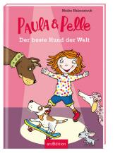 Paula und Pelle - Der beste Hund der Welt Cover