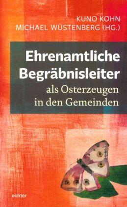 Ehrenamtliche Begräbnisleiter als Osterzeugen in den Gemeinden