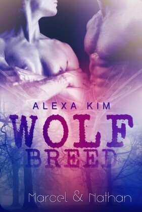 Wolf Breed - Marcel & Nathan (Band 3) Sidestory