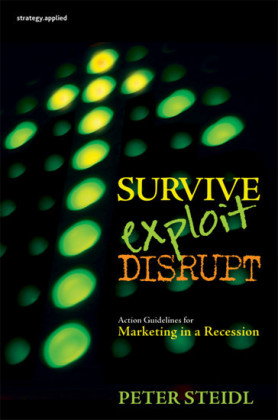 Survive, Exploit, Disrupt