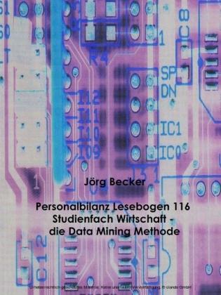 Personalbilanz Lesebogen 116 Studienfach Wirtschaft - die Data Mining Methode