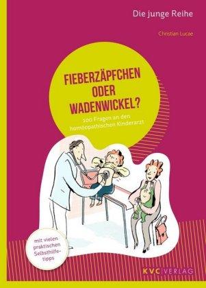 Fieberzäpfchen oder Wadenwickel?