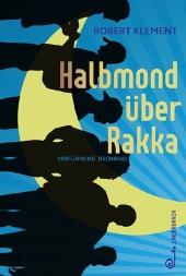 Halbmond über Rakka Cover
