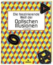 Die faszinierende Welt der Optischen Illusionen Cover