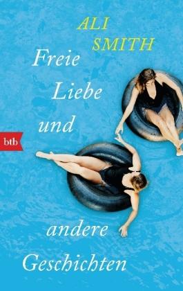 Freie Liebe und andere Geschichten