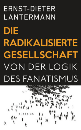 Die radikalisierte Gesellschaft