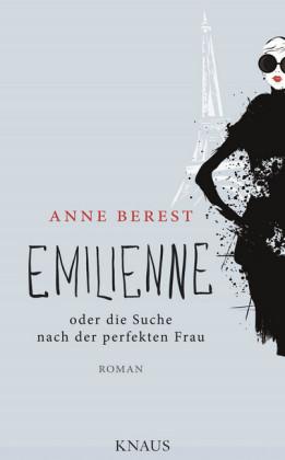 Emilienne oder die Suche nach der perfekten Frau