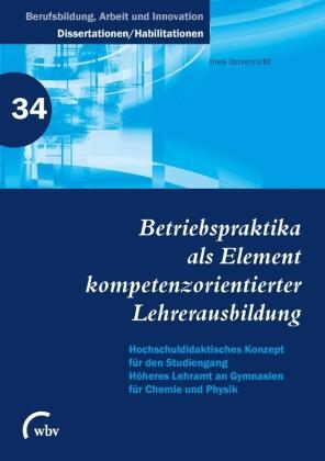 Betriebspraktika als Element kompetenzorientierter Lehrerausbildung