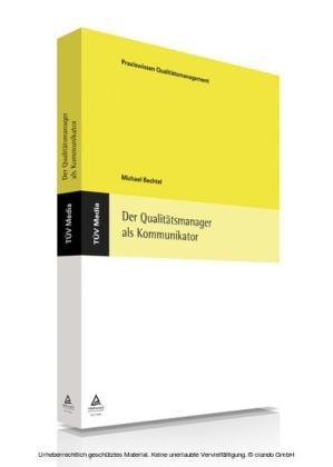 Der Qualitätsmanager als Kommunikator