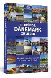 111 Gründe, Dänemark zu lieben