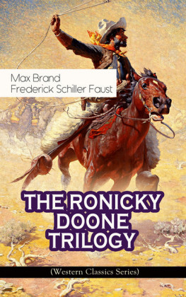 THE RONICKY DOONE TRILOGY (Western Classics Series)