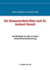Die Strassenverkehrsfibel nach Dr. Gerhard Munsch
