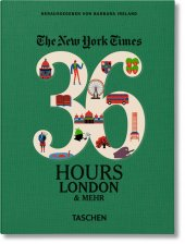 The New York Times, 36 Hours, London & mehr