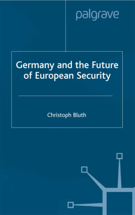 Germany and the Future of European Security