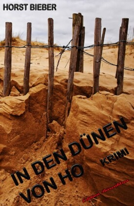 In den Dünen von Ho: Krimi