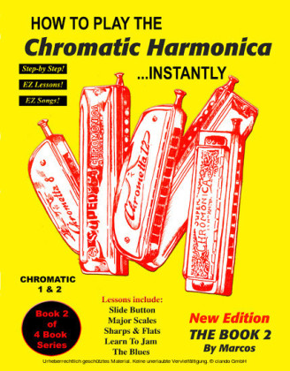 How to Play Chromatic Harmonica Instantly