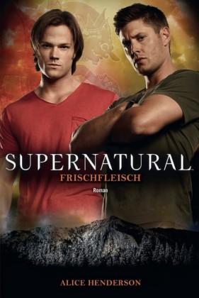 Supernatural: Frischfleisch