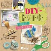 DIY-Geschenke - Aus Atelier, Werkstatt & Küche Cover