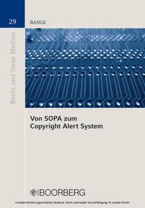 Von SOPA zum Copyright Alert System