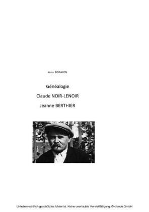 Généalogie de Claude Noir-Lenoir et Jeanne Berthier