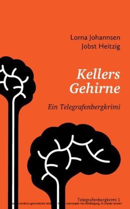 Kellers Gehirne