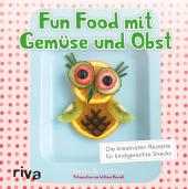 Fun Food mit Gemüse und Obst Cover