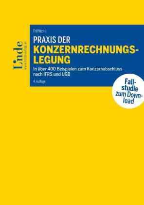 Praxis der Konzernrechnungslegung (f. Österreich), m. CD-ROM