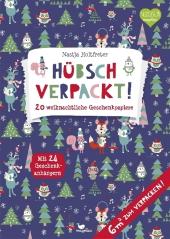 Hübsch verpackt! 20 weihnachtliche Geschenkpapiere Cover
