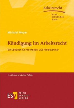 Kündigung Im Arbeitsrecht Michael Meyer 9783503167531 Bücher