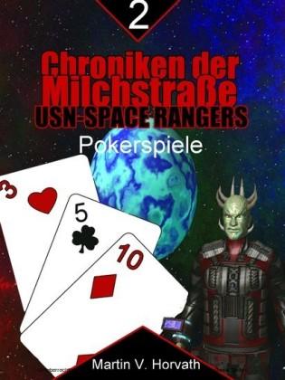 Chroniken der Milchstraße - USN-Space Rangers