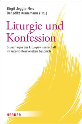 Liturgie und Konfession