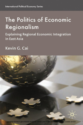 The Politics of Economic Regionalism