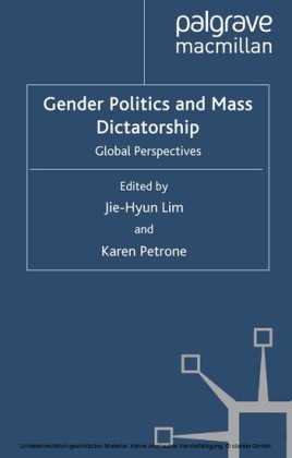 Gender Politics and Mass Dictatorship