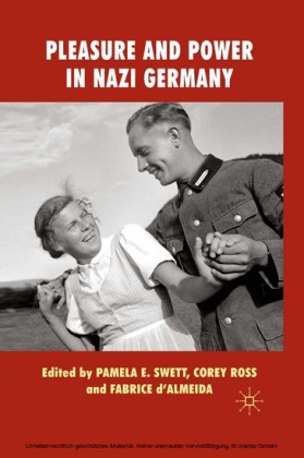Pleasure and Power in Nazi Germany