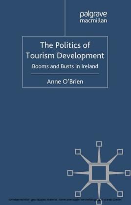 The Politics of Tourism Development