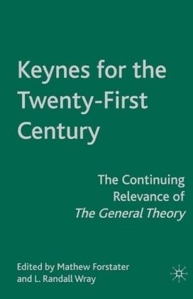 Keynes for the Twenty-First Century