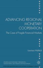 Advancing Regional Monetary Cooperation
