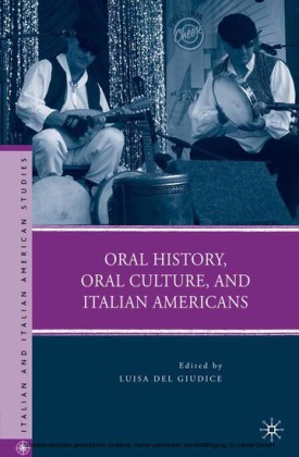 Oral History, Oral Culture, and Italian Americans