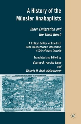 A History of the Münster Anabaptists
