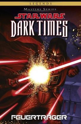 Star Wars Masters, Band 14 - Dark Times - Feuertraeger